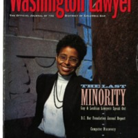 """The Last Minority: Gay & Lesbian Lawyers Speak Out"" cover story from The Washington Lawyer (Nov/Dec 1993)"